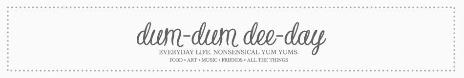 dum-dum dee-day