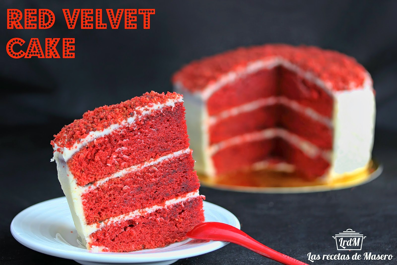 Las recetas de masero tarta terciopelo rojo red velvet cake - Tarta red velvet alma obregon ...