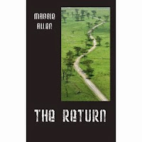 http://www.amazon.com/Return-Maggie-Allen/dp/1432762605/ref=sr_1_1?ie=UTF8&qid=1433117563&sr=8-1&keywords=The+Return%2C+by+Maggie+Allen