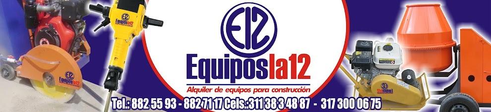 Equipos La 12 Manizales.::. Alquiler de equipos y maquinaria para construcción .::.
