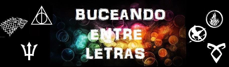 BUCEANDO ENTRE LETRAS