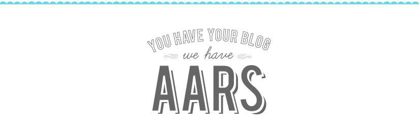 You have your blog, we have Aars