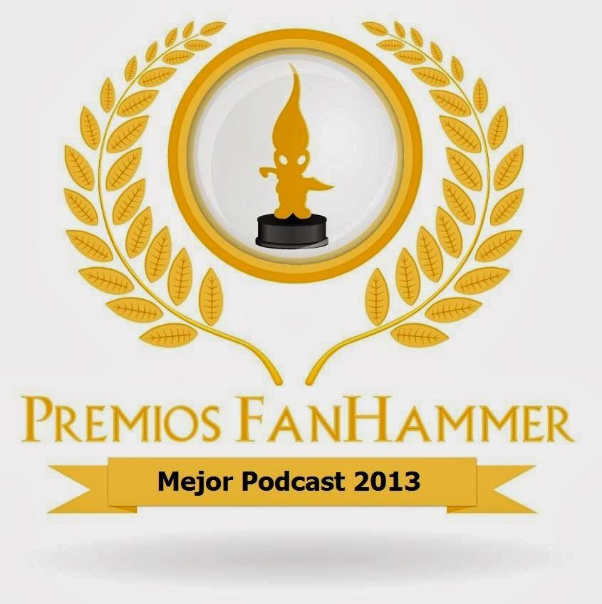 Premio Fanhammer mejor podcast 2013