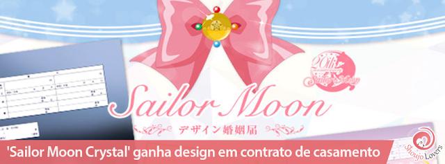 Sailor Moon Crystal ganha design em registro de casamento
