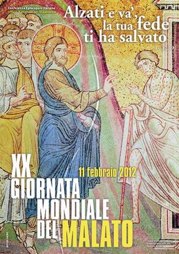 11 febbraio 2012: xx giornata mondiale del malato