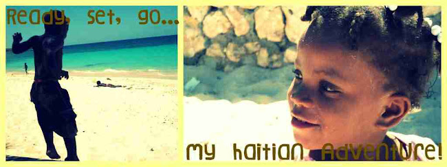 Ready, Set, Go... My haitian Adventure