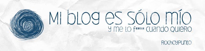 Mi blog es sólo mío y me lo f**** cuando quiero