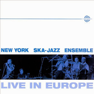 NEW YORK SKA-JAZZ ENSEMBLE - Live in Europe