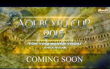 GameTV công bố và mở đăng kí giải đấu AOE Bé Yêu Cup 2015