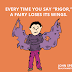 "Every time you say ""rigor,"" a fairy loses its wings."