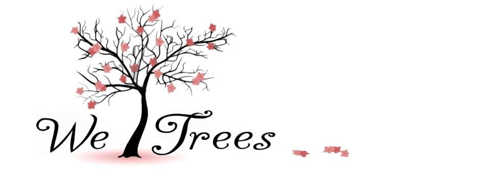 We Trees