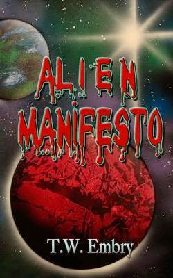 http://www.amazon.com/Alien-Manifesto-Adventures-Human-Thomas-ebook/dp/B00NW34S5K/ref=sr_1_1?s=books&ie=UTF8&qid=1419897446&sr=1-1&keywords=t.w.+embry