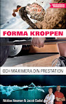 Forma kroppen och maximera din prestation