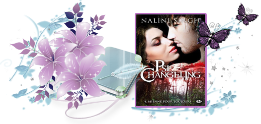 Psi-Changeling, tome 4: Mienne pour toujours, Nalini singh