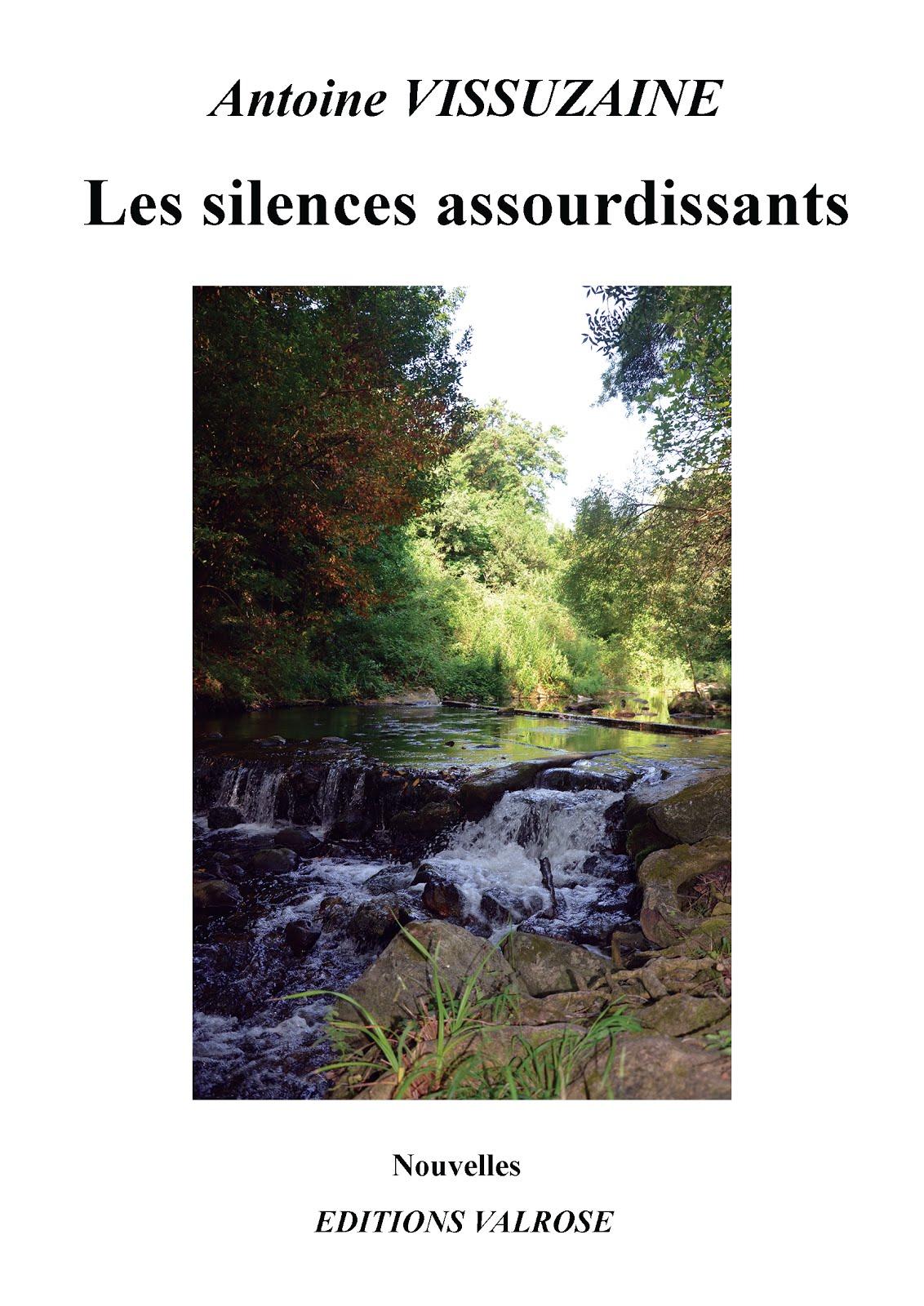 LES SILENCES ASSOURDIS-SANTS, nouvelles