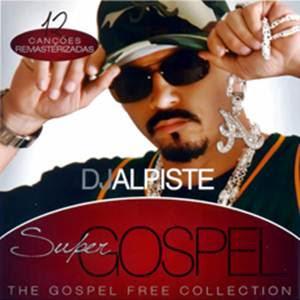 djalpiste BAIXARCDSDEMUSICAS.NET Dj Alpiste   Super Gospel