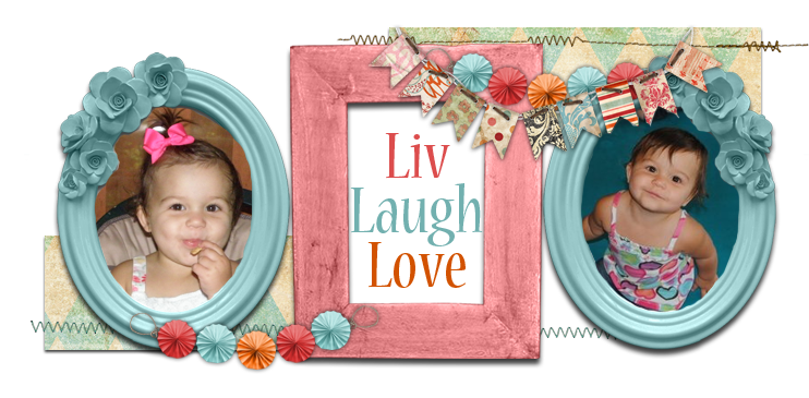Liv Laugh Love