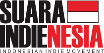 Suara Indienesia : Indonesia Indie Movement!