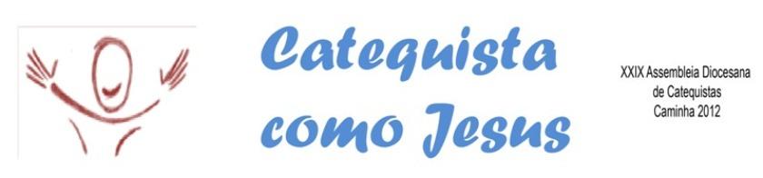 ADC2012: Catequista como Jesus