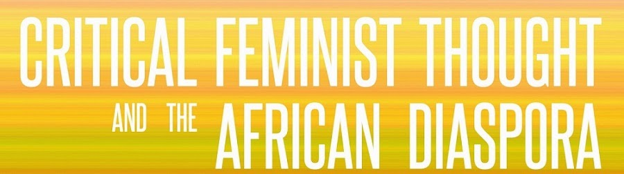 Symposium Critical Feminist Thought and the African Diaspora