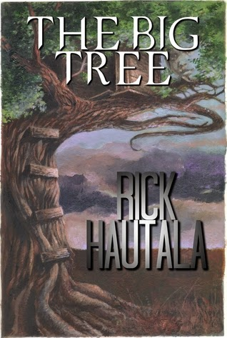 The Big Tree by Rick Hautala