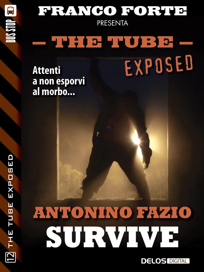 The Tube Exposed #12 - Survive (Antonino Fazio)