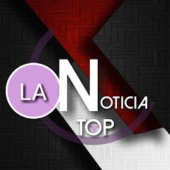 La Noticias Top