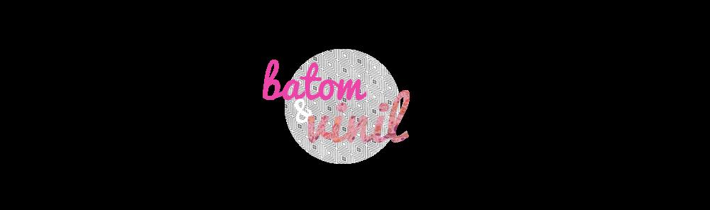 Batom & Vinil | Uma mistura de assuntos
