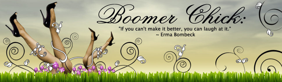 Boomer Chick: An Ordinary Day in the Life of a Boomer Babe