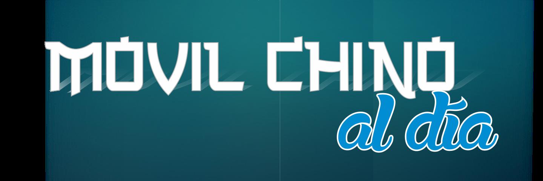 Móvil Chino al día