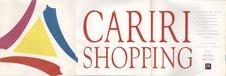 Convite da inauguração do Cariri Shopping!