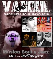 VADELISTA SOUL MAYO 2018  PODCAST Nº 84