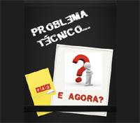 PROBLEMA TÉCNICO? FAQ