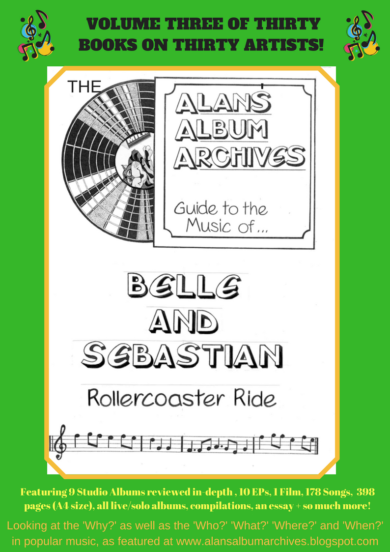 'Rollercoaster Ride - The Alan's Album Archives Guide To The Music Of...Belle and Sebastian'