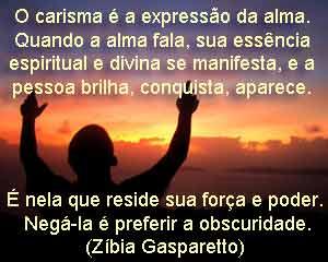 O carisma é a expressão da alma