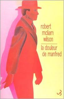 La douleur de Manfred – Robert McLiam Wilson