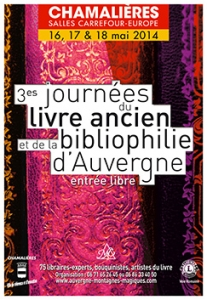 http://www.lamontagne.fr/auvergne/actualite/departement/puy-de-dome/clermont-ferrand/2014/05/16/troisiemes-journees-du-livre-ancien-a-chamalieres-jusqu-a-dimanche_11002360.html