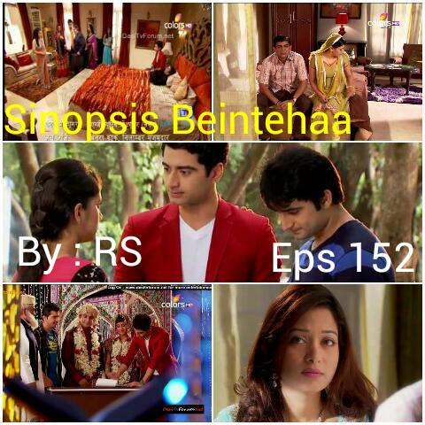 Sinopsis Beintehaa Episode 152