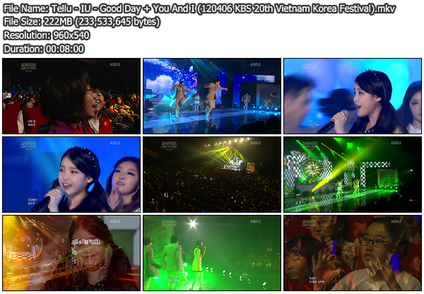 [Perf] IU   Good Day + You And I @ KBS 20th Vietnam Korea Festival 120406