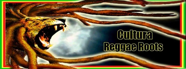 Cultura Reggae Roots