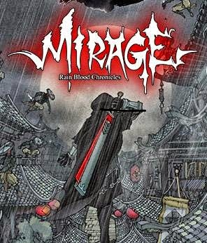 Rain Blood Chronicles Mirage PC Version