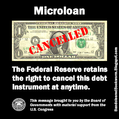 The Federal Reserve retains the right to cancel this debt instrument at anytime. This message brought to you by the Board of Governments with material support from the U.S. Congress