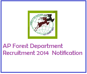 Employment Recruitment 2014 in AP Forest Department