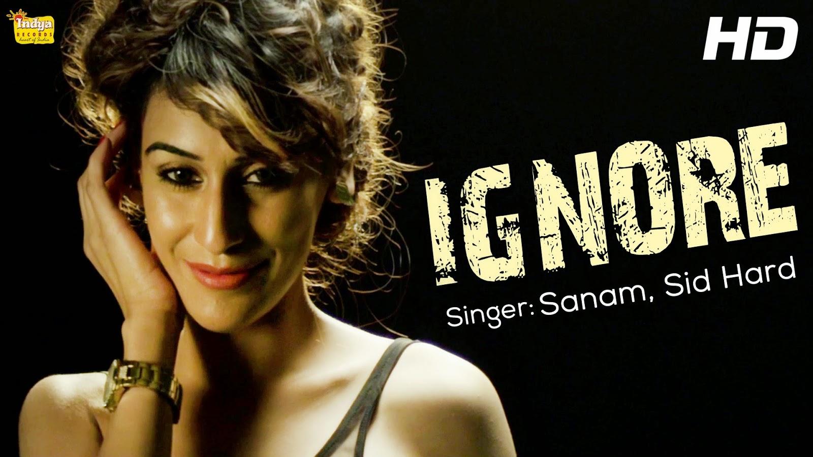 IGNORE SONG LYRICS & VIDEO | SANAM | SID HARD | NEW PUNJABI SONG 2014
