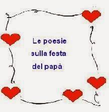 Le Poesie Sulla Festa Del Papà