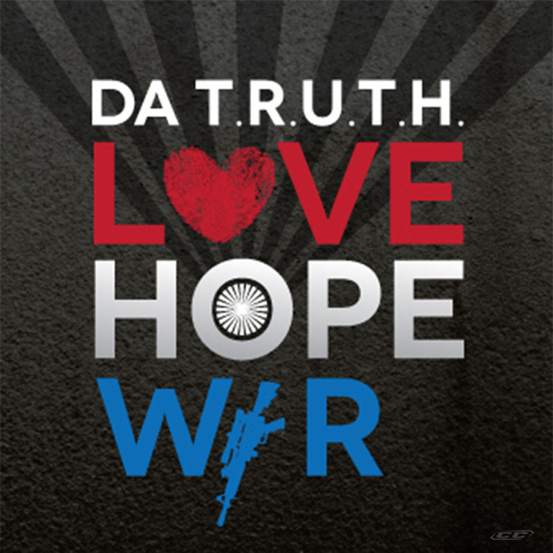 DA T.R.U.T.H - Love Hope War 2013 English Christian Hip Hop album download
