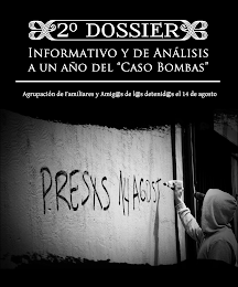 "2do Dossier informativo y de analisis a un ao del ""Caso Bombas"""