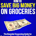 How to Save Big Money on Groceries - Free Kindle Non-Fiction