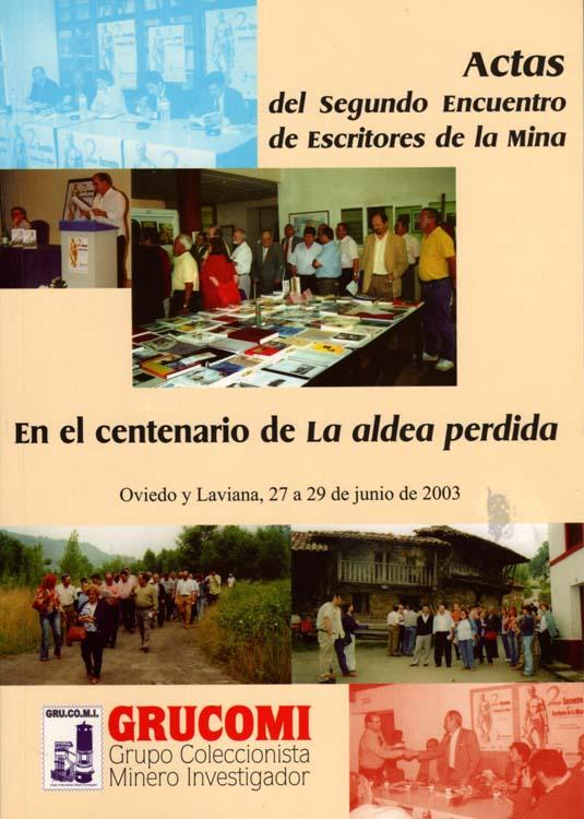 Actas del Segundo Encuentro de Escritores de la Mina