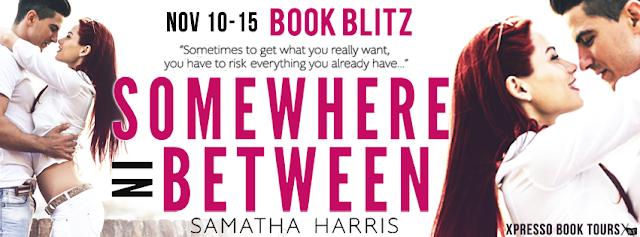 Book Blitz: Somewhere in Between by Samatha Harris